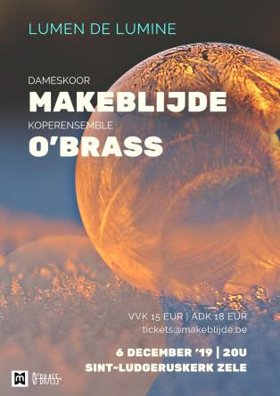 Lumen de Lumine - een combinatie van vocale schoonheid door Makeblijde en de intense warme klank van koperensemble O'Brass
